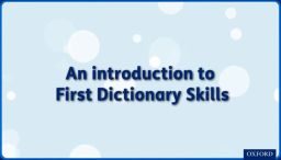 First Dictionary Skills (Video)
