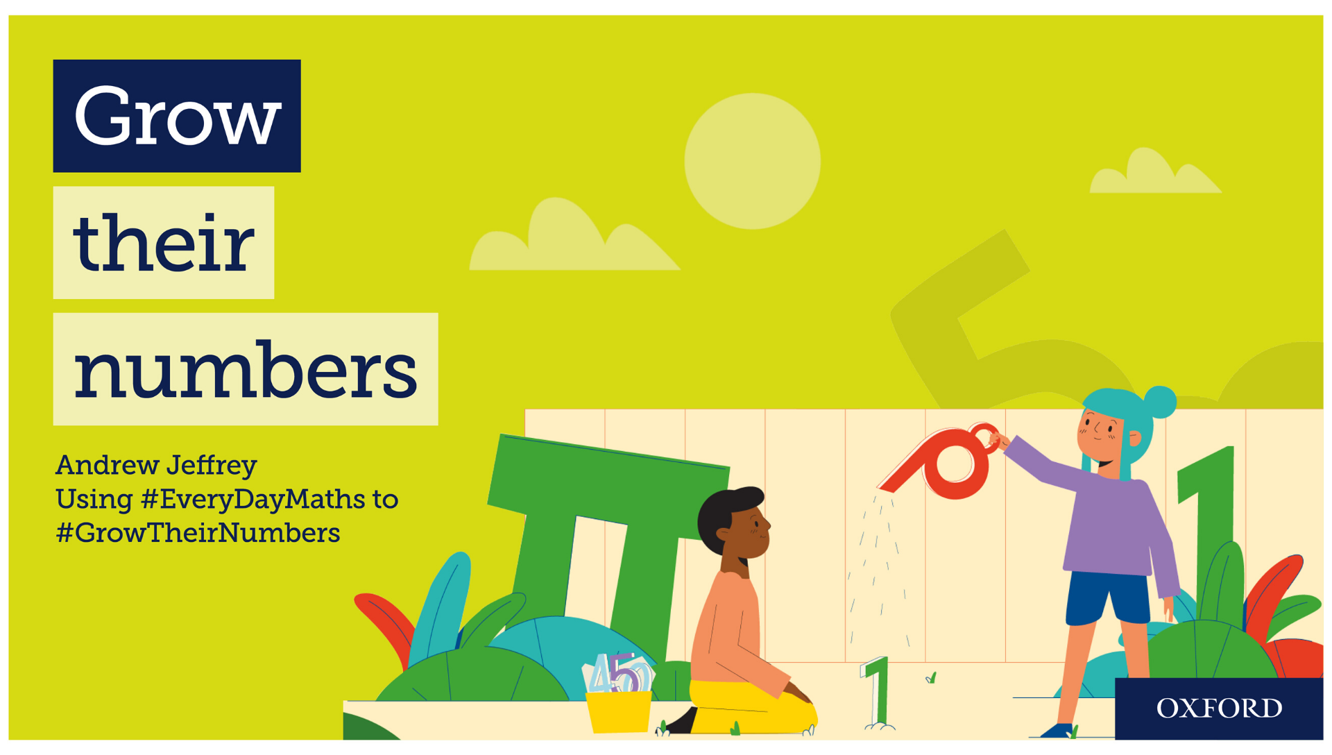 Andrew Jeffrey uses #EverydayMaths to #GrowTheirNumbers
