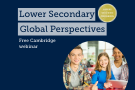 Building confidence in teaching Cambridge Lower Secondary Global Perspectives