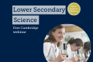 Teaching Cambridge Lower Secondary Science successfully