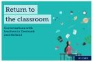 Return to the classroom: Conversations with teachers
