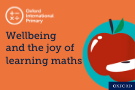 Part one: Wellbeing and the joy of learning maths