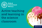 Part three: Active teaching and learning in the classroom