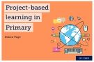 Teaching remotely: Project-based learning in Primary