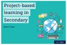 Teaching remotely: Project-based learning in Secondary