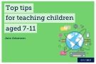 Teaching remotely: Top tips for teaching children aged 7-11