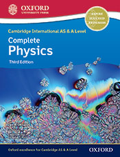 Cambridge International AS & A Level Complete Physics Student Book (Third Edition)