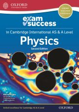 Exam Success in Physics for Cambridge International AS & A Level (Second Edition)