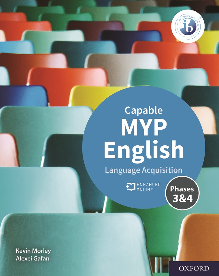 MYP English Language Acquisition Capable (phase 3-4) Student Book