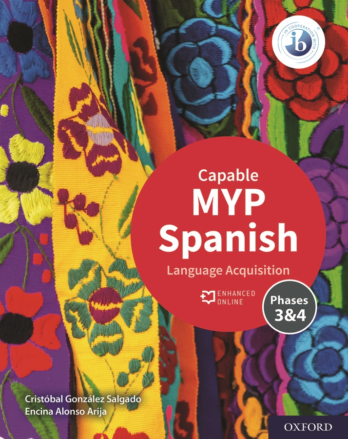 MYP Spanish Language Acquisition Capable (phases 3&4) Student Book