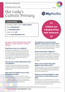 MyMaths Case Study - Our Lady's Catholic Primary (PDF)