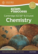 Cambridge IGCSE & O Level Chemistry Exam Success Guide
