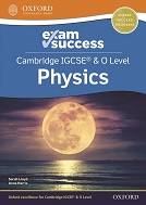 Cambridge IGCSE & O Level Physics Exam Success Guide