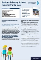 Case Study from Bartons Primary School: Implementing Big Ideas