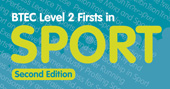 BTEC Level 2 Firsts in Sport Second Edition