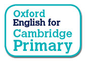 Oxford English for Cambridge Primary
