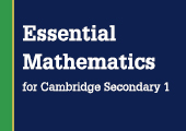 Essential Maths for Cambridge Lower Secondary