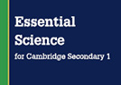 Essential Science for Cambridge Lower Secondary