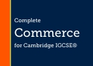 Complete Commerce for Cambridge IGCSE® & O Level
