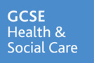 Health and Social Care GCSE