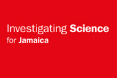 Investigating Science for Jamaica
