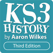 KS3 History by Aaron Wilkes: Third Edition