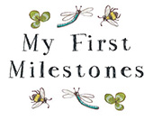 My First Milestones