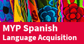 MYP Spanish Language Aquisition