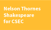Nelson Thornes Shakespeare for CSEC
