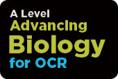 A Level Advancing Biology for OCR (OCR B)