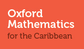 Oxford Mathematics for the Caribbean (6th Edition)