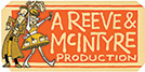 A Reeve & McIntrye Production