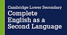 Complete English as a Second Language for Cambridge Lower Secondary