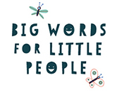Part of Big Words for Little People