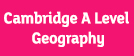 Cambridge A Level Geography