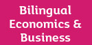 Bilingual Economics & Business