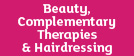 Beauty and Complementary Therapies